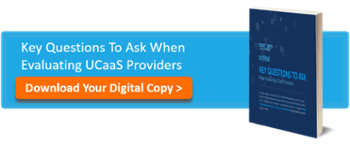 Key Questions To Ask When Evaluating UCaaS Providers