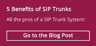 5 Benefits of SIP Trunks - Read the Blog