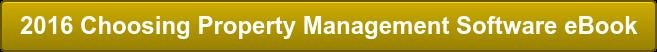 2016 Choosing Property Management Software eBook