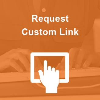 Request Custom Link