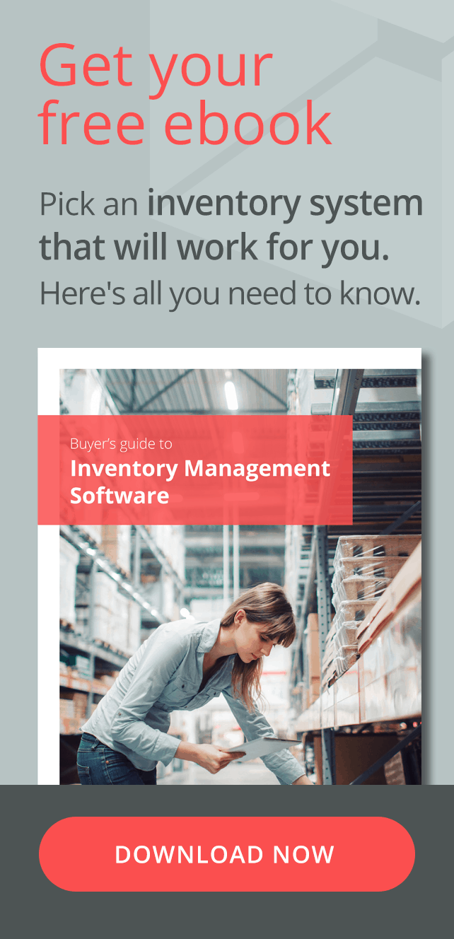 Get your free ebook. Pick an Inventory Management System that will work for you. Here's all you need to know. Click here to download the ebook now.