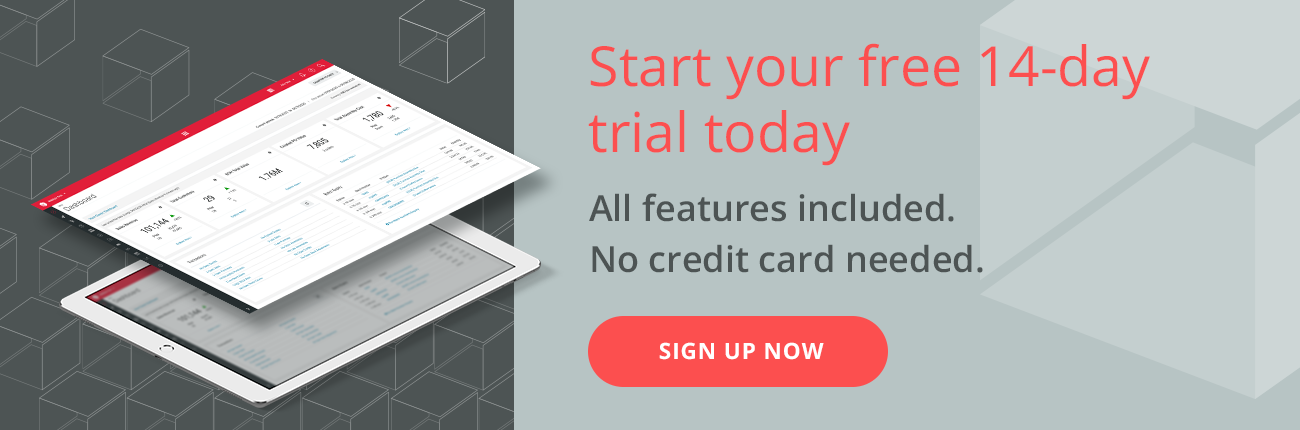 Start you Free 14-day Trail. All features included. No credit card needed. Sign up now.