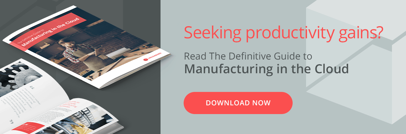 Seeking productivity gains? Read The Definitive Guide to  Manufacturing in the Cloud. Download now