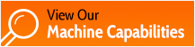 View Our Machine Capabilities