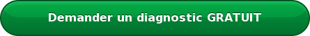 Demander un diagnostic GRATUIT