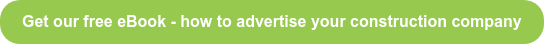 Get our free eBook - how to advertise your construction company
