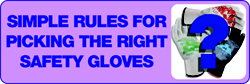 Simple Rules for Picking the Right Safety Gloves
