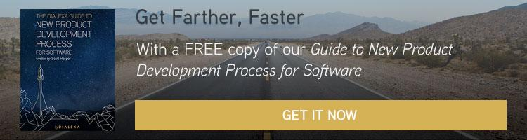 Get Farther Faster with a free copy of our Guide to New Product Development Process for Software