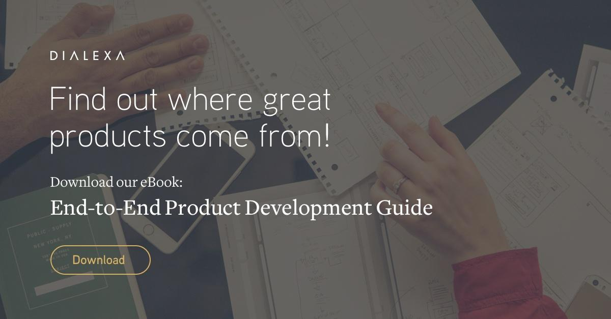 Our End to End Guide to Product Development