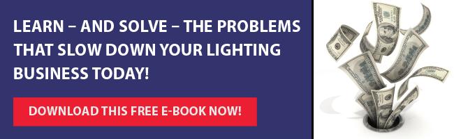 学习和解决问题,减慢您的照明业务今天!