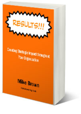 Results!!! Creating Strategic Impact Mini-Book