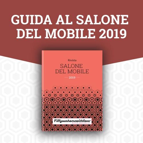 Guida al Salone del Mobile 2019