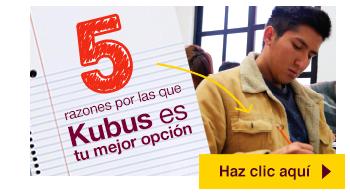 5 Razones por las que Kubus es tu mejor opción
