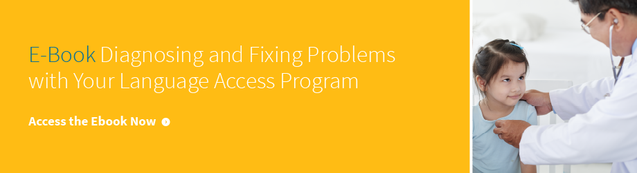 diagnosing and fixing problems with your language access program