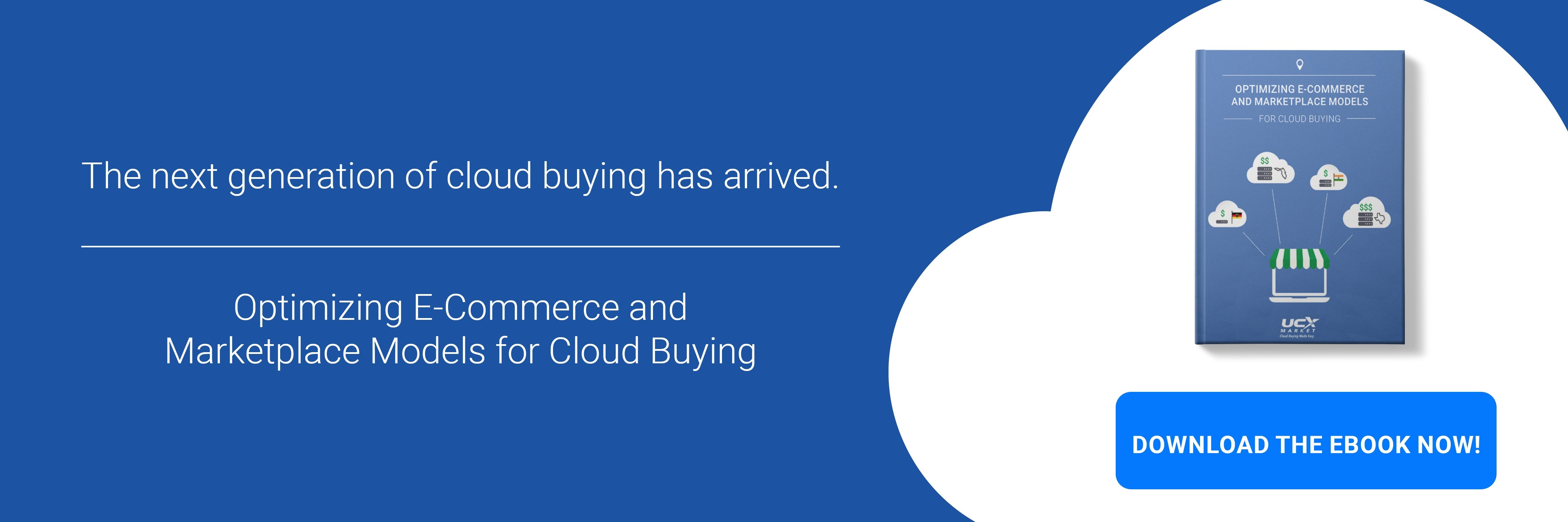 Optimizing E-Commerce and Marketplace Models for Cloud Buying