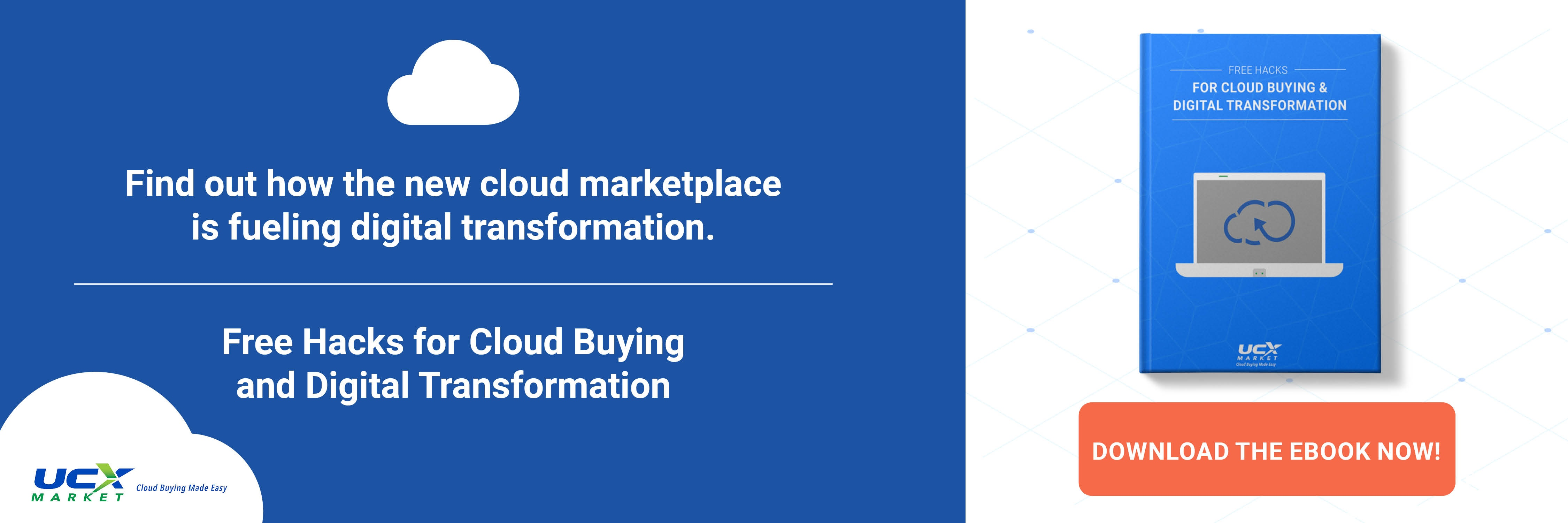 Free Hacks For Cloud Buying and Digital Transformation