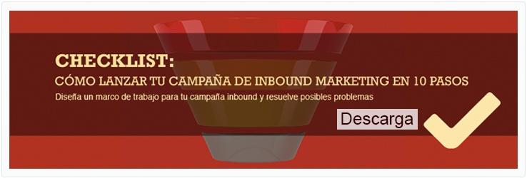 CHECKLIST: Cómo lanzar tu campaña de Inbound Marketing en 10 pasos