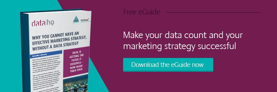 Why You Cannot Have an Effective Marketing Strategy, Without a Data Strategy