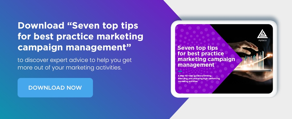 """Download """"Seven top tips for best practice marketing campaign management"""""""
