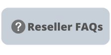 Reseller Frequently asked questions
