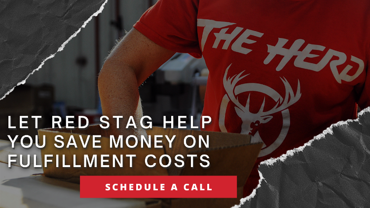 Schedule a call to learn how Red Stag can help you save money on fulfillment costs.