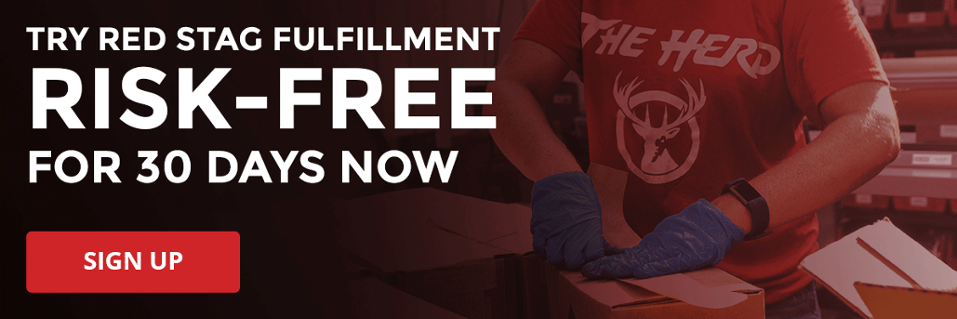Try Red Stag Fulfillment free for 30 days.