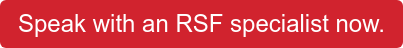 Speak with an RSF specialist now.