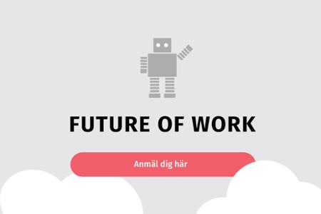 Anmäl dig till Future of Work