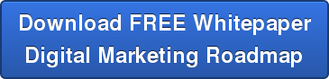 Download FREE Whitepaper  Digital Marketing Roadmap