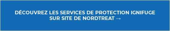 DÉCOUVREZ LES SERVICES DE PROTECTION IGNIFUGE SUR SITE DE NORDTREAT →