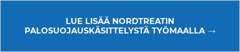 LUE LISÄÄ NORDTREATIN  PALOSUOJAUSKÄSITTELYSTÄ TYÖMAALLA →
