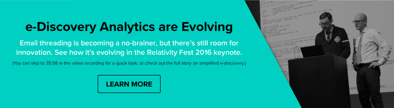 See How Email Threading is Evolving in the Relativity Fest 2016 Keynote