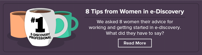 Check Out These Tips from Women in e-Discovery