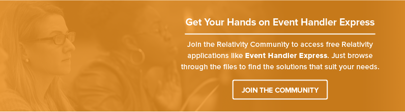 Download Event Handler Express from the Relativity Community's File Library