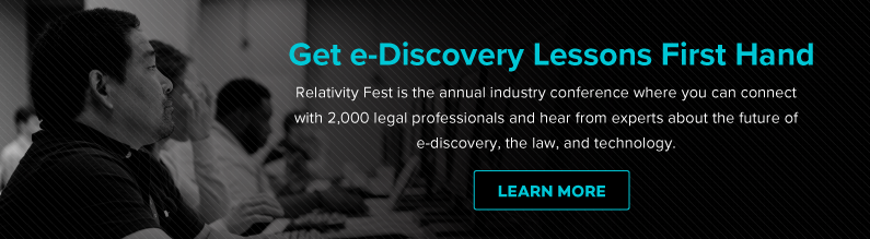 Get e-Discovery Lessons Like These First Hand at Relativity Fest