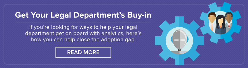 Read How to Get Your Legal Team's Buy-in on Analytics