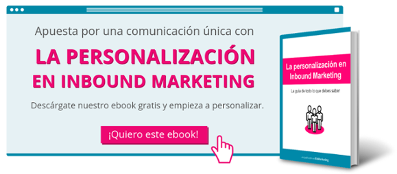 la personalización en el Inbound Marketing