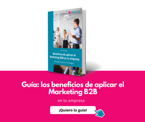 Guía: los beneficios de aplicar el Marketing B2B