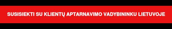 Susisiekti su klientų aptarnavimo vadybininku Lietuvoje