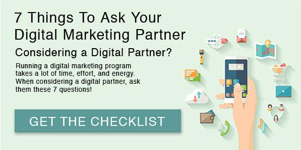 7 Things to Ask Your Digital Marketing Partner