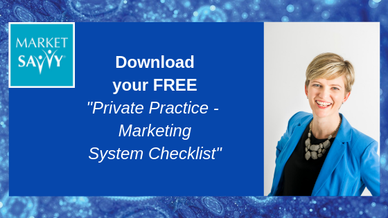 Download your Free Market Savvy Private Practice Marketing System Checklist