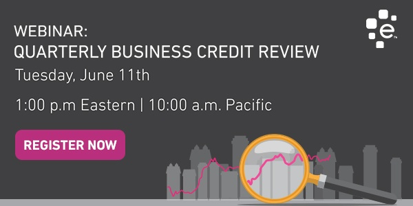 Join us for the Q1 2019 Quarterly Business Credit Review