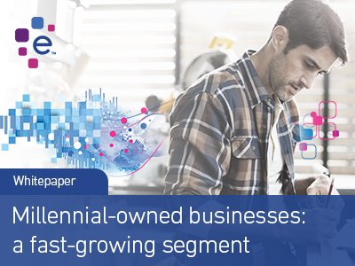Millennial-owned businesses: a fast-growing segment