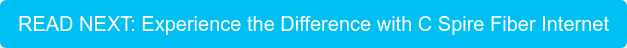 READ NEXT: Experience the Difference with C Spire Fiber Internet