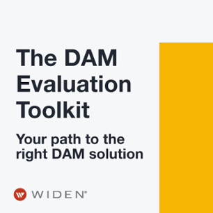 The DAM Evaluation Toolkit: Your path to the right DAM solution