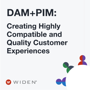 DAM+PIM: Creating Highly Compatible and Quality Customer Experiences