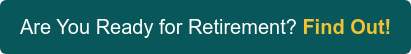 Are You Ready for Retirement? Find Out!