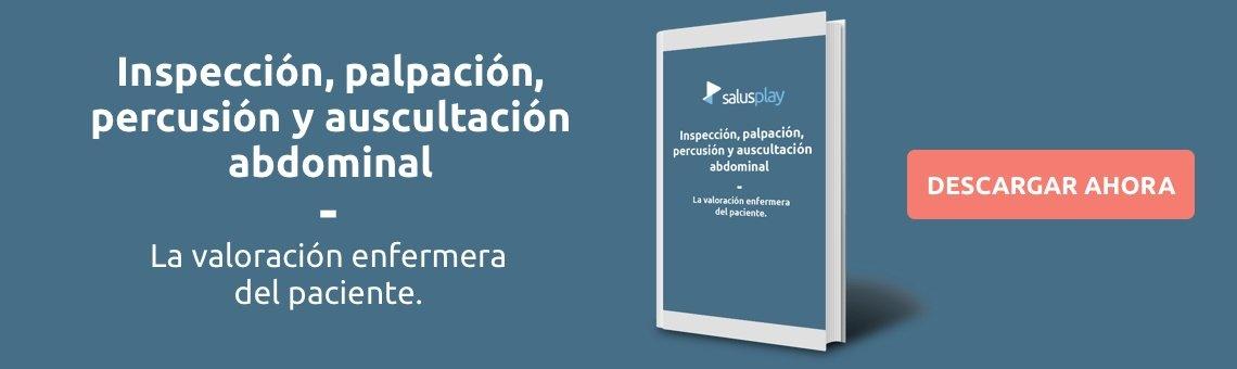 Inspección, palpación, percusión y auscultación abdominal en Urgencias