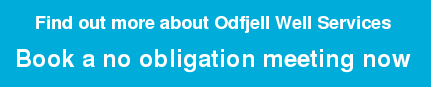 Find out more about Odfjell Well Services Book a no obligation meeting now