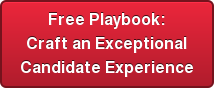 Free Playbook: Craft an Exceptional Candidate Experience